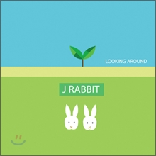 ���� ���� (J Rabbit) 2�� - Looking Around
