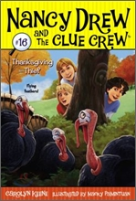 Nancy Drew and the Clue Crew #16 : Thanksgiving Thief