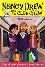Nancy Drew and the Clue Crew #15 : Mall Madness