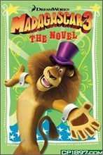 Madagascar 3 : The Novel