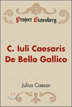 C. Iuli Caesaris De Bello Gallico