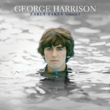 George Harrison - Early Takes Volume 1: Music From The Martin Scorsese Picture Living In The Material World (Limited Edition)