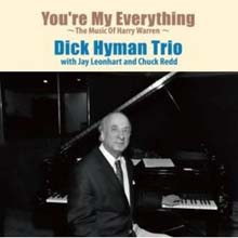 Dick Hyman Trio - You're My Everything