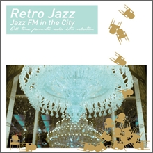 Retro Jazz: Jazz FM In The City