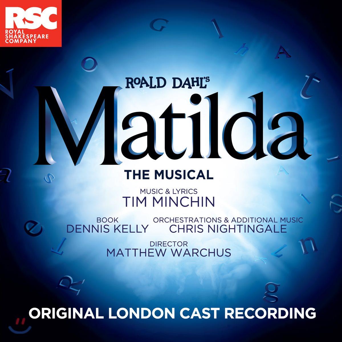 마틸다 뮤지컬 음악 - 오리지널 런던 캐스팅 녹음 (Matilda The Musical OST)