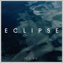 ���� (Tete) 1�� - Eclipse