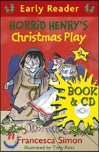 Horrid Henry's Christmas Play (Book+CD)
