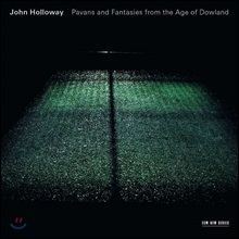 John Holloway 존 다울랜드 : 흘러라 나의 눈물이여에 의한 '7개의 눈물'과 동시대의 파반과 판타지 (Pavans And Fantasies From The Age Of Dowland)