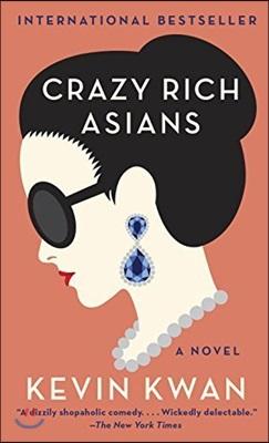 Crazy Rich Asians : 영화 '크레이지 리치 아시안' 원작소설