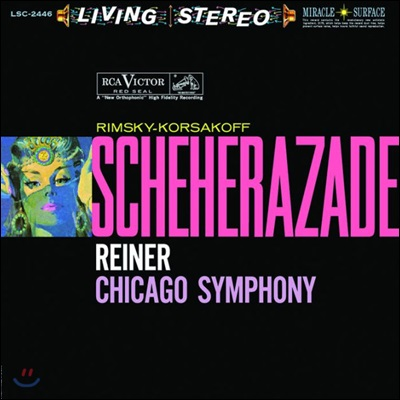 Fritz Reiner 림스키-코르사코프: 세헤라자데 - 프리츠 라이너 (Rimsky-Korsakov: Scheherazade)[LP]