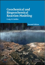Geochemical and Biogeochemical Reaction Modeling, 2/E