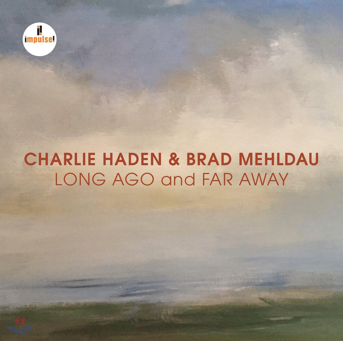Charlie Haden / Brad Mehldau - Long Ago & Far Away 찰리 헤이든, 브래드 멜다우 2007년 라이브