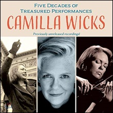 Camilla Wicks 카밀라 윅스 명연주 모음집 (Five Decades of Treasured Performances)
