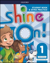 Shine On! 1 (Student Book)