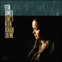 Etta James (에타 제임스) - Love's Been Rough On Me [LP]
