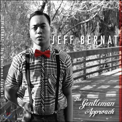 Jeff Bernat - The Gentleman Approach (제프 버넷 1집)