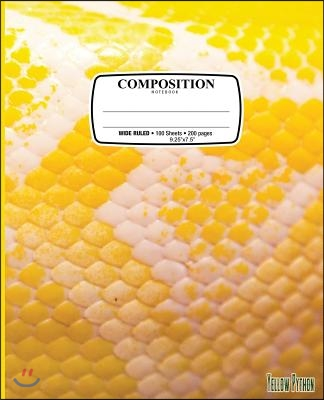 Composition Notebook Snake: Composition Notebook Yellow Snake Skin Scales Python: Wide Ruled - 100 Sheets - 200 Pages - 9.25 X 7.5 In. for School