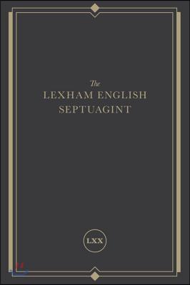The Lexham English Septuagint: A New Translation