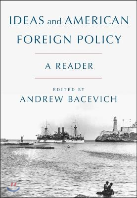 Ideas and American Foreign Policy