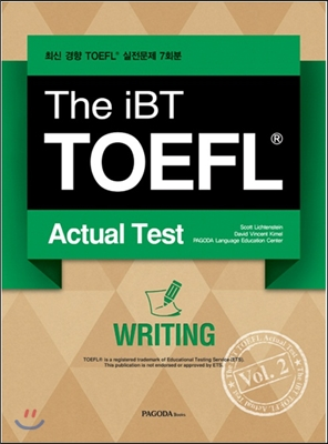 The iBT TOEFL Actual Test Vol. 2 Writing
