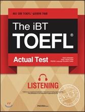 The iBT TOEFL Actual Test Vol. 2 Listening