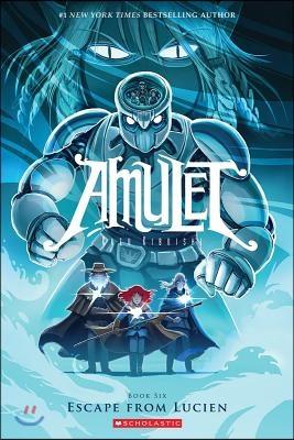 AMULET #6 : Escape from Lucien