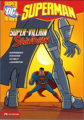 Capstone Heroes(Superman) : Super-Villain Showdown