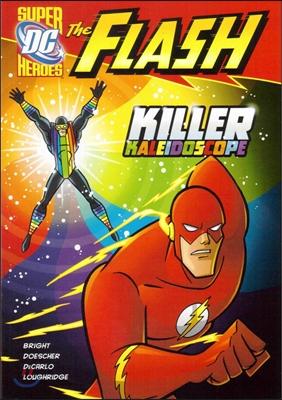 Capstone Heroes(The Flash) : Killer Kaleidoscope