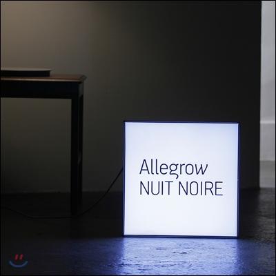 알레그로 (Allegrow) -  Nuit Noire