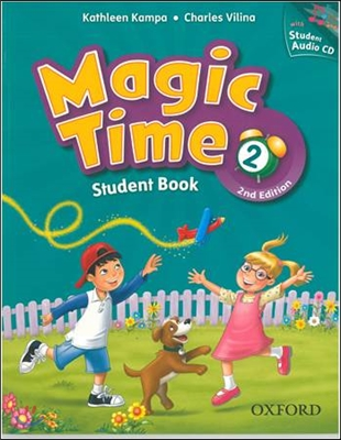 Magic Time 2 Student Book With CD [2nd Edition]