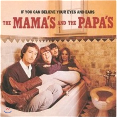 Mamas & The Papas - If You Can Believe Your Eyes & Ears (Back To Black - 60th Vinyl Anniversary)
