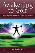 Awakening to Golf