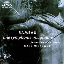 Marc Minkowski 라모: 영감의 교향곡 (Rameau: Une Symphonie Imaginaire)