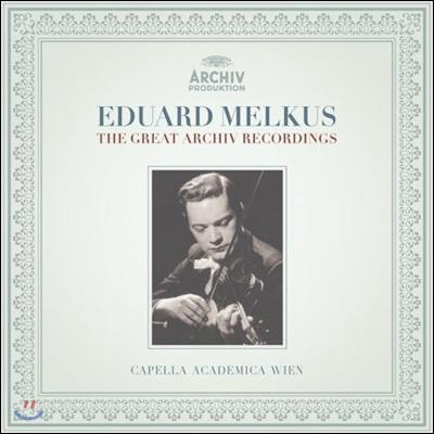 에두아르트 멜쿠스 Archiv 녹음 선집 (Eduard Melkus The Great Archiv Recordings / )