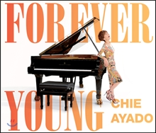 Chie Ayado - Forever Young