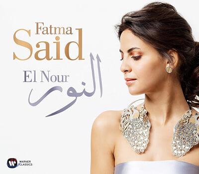 Fatma Said 파트마 사이드 리사이틀 음반 - 라벨 / 파야 / 베를리오즈 / 비제 (El Nour)