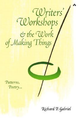 Writers' Workshops & the Work of Making Things: Patterns, Poetry...
