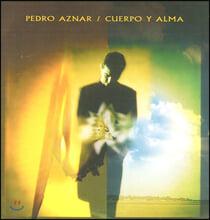 Pedro Aznar - Cuerpo Y Alma (페드로 아즈나르 - 육체와 영혼)