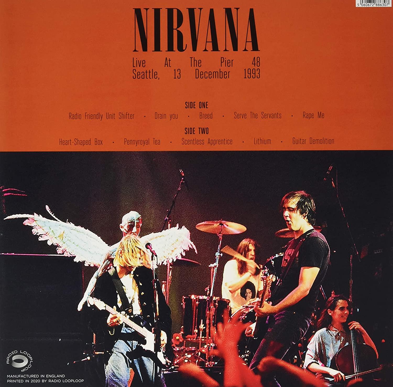 Nirvana (너바나) - Live at The Pier 48 Seattle 13 December 1993 [LP]