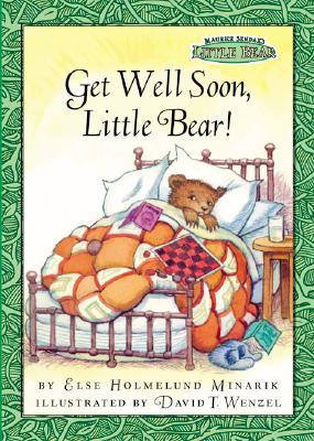 Maurice Sendak's Little Bear: Get Well Soon, Little Bear!