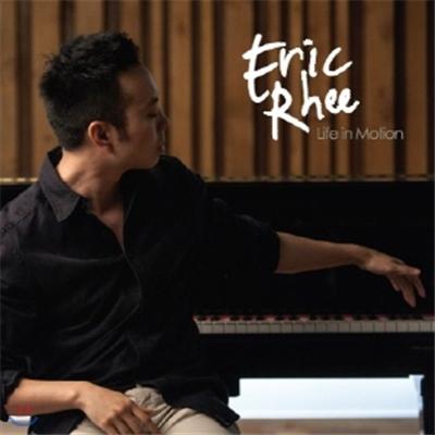 에릭 리(Eric Rhee) - Life in Motion