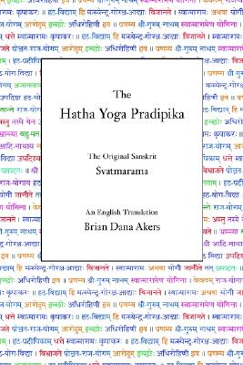 The Hatha Yoga Pradipika