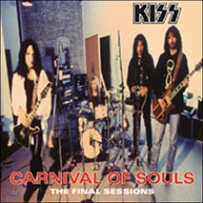 Kiss - Carnival Of Souls: The Final Sessions (Back To Black Series)