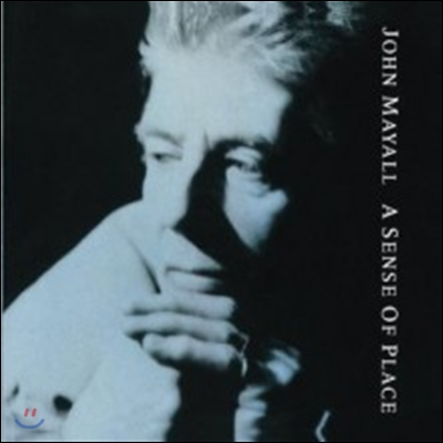 John Mayall - A Sense Of Place (Back To Black Series)