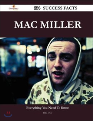 Mac Miller 134 Success Facts - Everything You Need to Know about Mac Miller