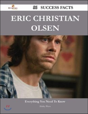 Eric Christian Olsen 56 Success Facts - Everything You Need to Know about Eric Christian Olsen