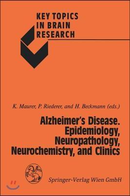 Alzheimer's Disease. Epidemiology, Neuropathology, Neurochemistry, and Clinics