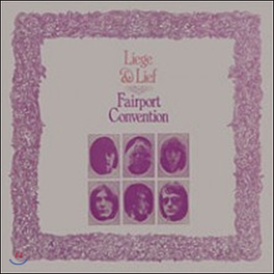 Fairport Convention - Liege And Lief (Back To Black Series)