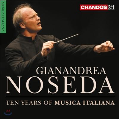 Gianandrea Noseda 무지카 이탈리아나 10주년 기념 앨범 (Ten Years of Musica Italiana)
