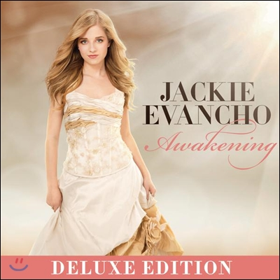 Jackie Evancho - Awakening (Limited Deluxe Edition)